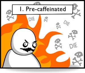 Stage-1-Pre-Caffeinated.jpg